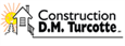 Construction D.M. Turcotte, Trois-Rivières