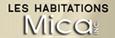 Habitations Mica, Shannon